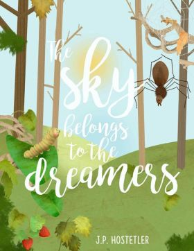 The Sky Belongs to the Dreamers